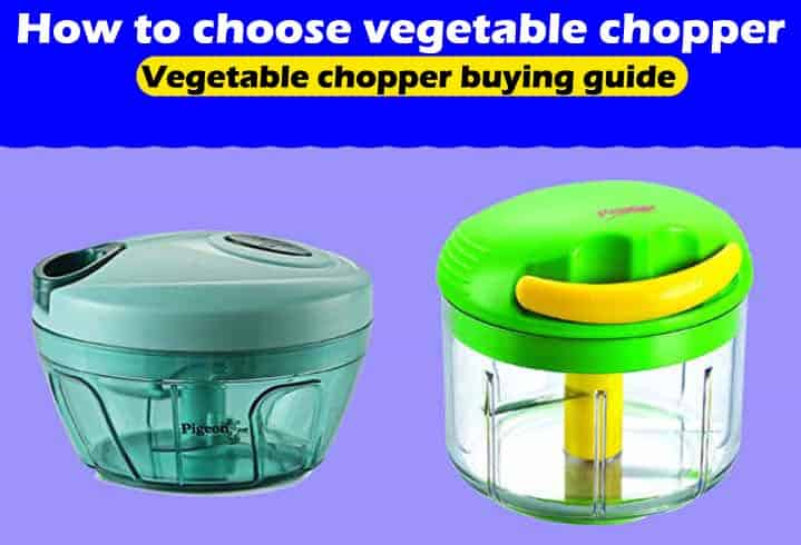 vegetable chopper buying guide